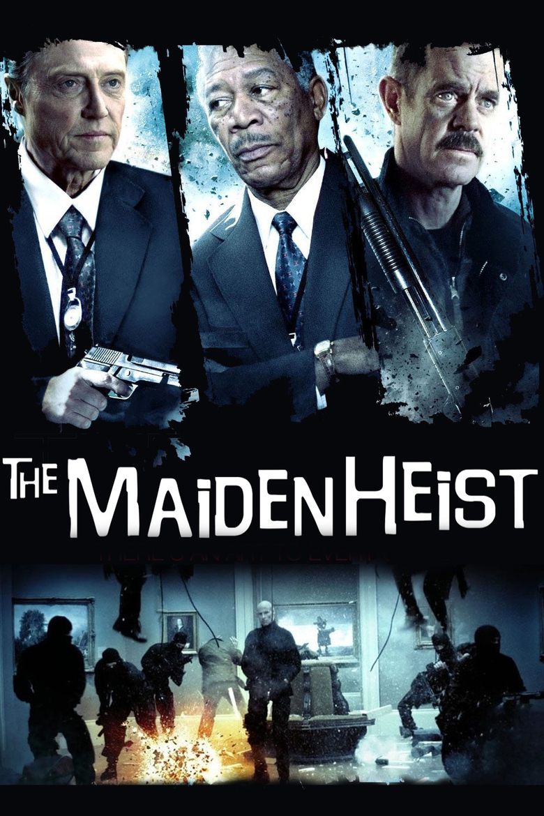 THE MAİDEN AND HEIST
